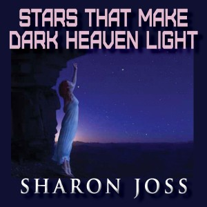 STARS-THAT-MAKE-DARK-HEAVEN-LIGHT2400x2400